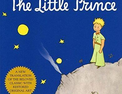 Hoàng Tử Bé – The Little Prince (Antoine de Saint-Exupéry)
