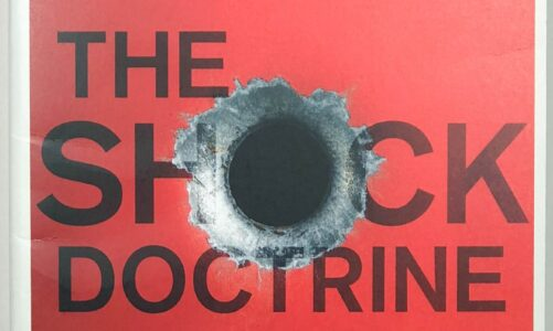 The Shock Doctrine: The Rise of Disaster Capitalism – Naomi Klein